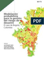 Modelacionprobabilistaparagestion riesgoslagestiondelriesgodedesastre Elcasodebogotacolombia Reduced