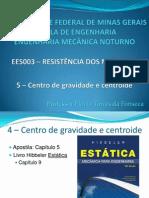 RM_5 - Centro de Gravidade e Centroide