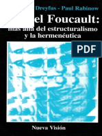 Hubert L. Dreyfus, Paul Rabinow, Michel Foucault. Más allá del estructuralismo y la hermenéutica, Ediciones Nueva Visión, Buenos Aires, 2001.