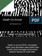 Death On arrival (DOA)