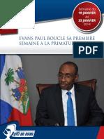 Rapport de la premiere semaine du Premier Ministre Paul à la Primature