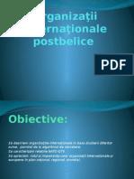 Organizaţii internaţionale postbelice.pptx