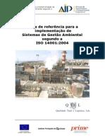 Guia de referência para a implementação de Sistemas de Gestão Ambiental segundo a ISO 14001:2004