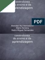 PP O Construtivismo No Ensino e Na Aprendizagem