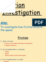Friction Investigation Lesson - Tuesday 25th November 2014