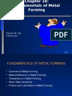 Chapter 18-Fundamentals Metal Forming