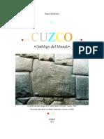 CUZCO - Ombligo Del Mundo