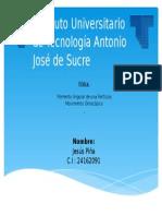 Instituto Universitario de Tecnología Antonio José de Sucre Fisicaaa.pptx