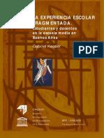 La Experiencia Escolar Fragmentada. Estudiantes y docentes en la escuela media en Buenos Aires