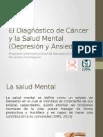 El Diagnóstico de Cáncer y La Salud Mental