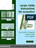 LES for Acoustics by Wei Shyy and Michael J. Rycroft