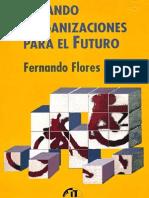 Flores Fernando - Creando Organizaciones Para El Futuro.pdf