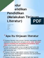 Prosedur Penyelidikan Pendidikan (Melakukan Tinjauan Literatur)
