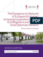 The Emergence of a Network  of 'European Embassies'