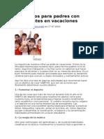 6 Consejos Para Padres Con Estudiantes en Vacaciones