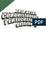 HISTORIA DE LOS CONQUISTADORES PENTECOSTALES DISTRITO 8 IPU1
