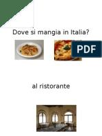 Dove Si Mangia in Italia
