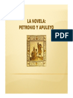 La Novela Petronio y Apuleyo.