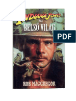 Rob Macgregor Indiana Jones Es a Belso Vilag