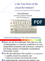 Who are the true heirs of the American Revolution