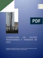 Contrucción de Pilotes Preexcavados y Fundidos en Sitio