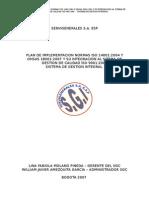 Plan de Implementacion Normas Iso 14001_2004 y Ohsas 18001_2007 y Su Integración Al Sitema de Gestion de Calidad Iso 9001_2000