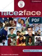 Face 2 Face; Elementary Student's Book; Chris Redstone & Gillie Cunningham.