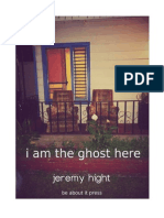 i am the ghost here, by jeremy hight