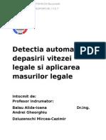 Detectia automata a depasirii vitezei legale si aplicarea masurilor legale