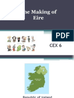 CEX 6 - Making of Eire
