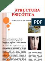ESTRUCTURA PSICÓTICA