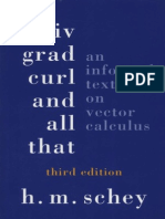 Div, Grad, Curl and All That - An Informal Text on Vector Calculus 3rd Ed - H. Schey (Norton, 1973) WW
