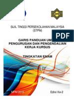 Garis Panduan Umum Pengurusan Dan Pengendalian Kerja Kursus