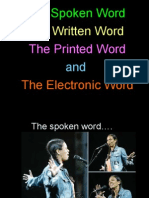 The Spoken, Written, Printed and Electronic Word
