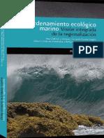 2010 - Ordenamiento Ecologico Marino Vision Integrada de La Regionalización