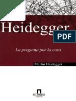 Heidegger-La Pregunta Por La Cosa