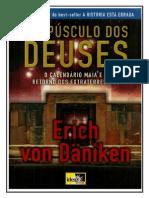 253631467 Erich Von Daniken Crepusculo Dos Deuses