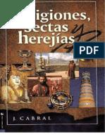 Religiones Sectas y Herejias J Cabral