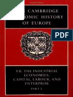 The Cambridge Economic History of Europe Vol 7 Part 2 the Industrial Economies - Capital, Labour and Enterprise