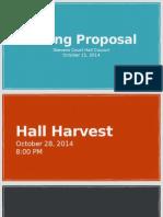 Hall Harvest Funding Proposal