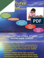 BAB I Pengertian Etika dan Moral Dalam Kebidanan.ppt