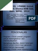 Bengkel ITHINK Utk JUWPKL_ku Mahani 070414