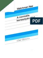 Watchman Nee - A normális keresztyén élet.pdf