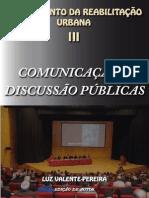 Comunicação e Discussão Públicas - Planeamento da Reabilitação Urbana III