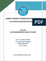 Elektromantetik Dalga Teorisi - Gebze Teknik Üniversitesi Doç.dr. Gökhan ÇINAR Ders Notu