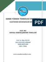 Haberleşme Sistemleri - Gebze Teknik Üniversitesi Prof. Dr. Oğuz KUCUR Sayısal Haberleşmenin Temelleri Ders Notu