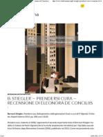 Bernard Stiegler, Prendersi Cura-Recensione Di Eleonora de Conciliis _ La Deleuziana)PDF