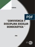 Convivencia y Disciplina Escolar y Democrática. Cartilla Metodológica. Bibliografia Común para EBR, EBA y ETP Recomendada para Evaluación Docente