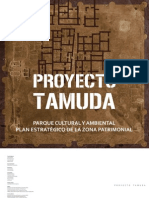 Verdugo Santos, Javier & Cantero Martínez, Jesús (Coord.) PROYECTO TAMUDA Parque Cultural y Ambiental. Plan Estratégico de La Zona Patrimonial