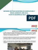 Gestiòn 2014 Secretaria de Agricultura y Medio Ambiente